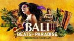 Bali: Beats of Paradise