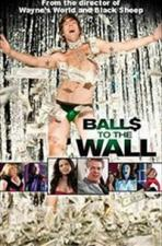 Balls to the Wall (Ball$ to the Wall)