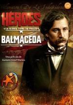 Balmaceda, la mirada de un patriota (Héroes) (TV)