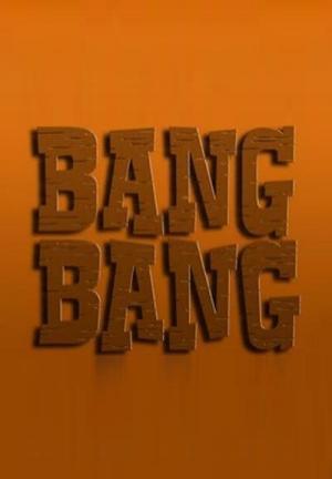 Bang Bang (Serie de TV)
