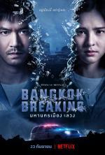 Bangkok Breaking (TV Series)