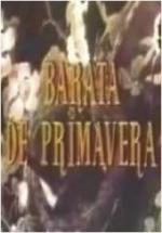 Barata de primavera (TV Series)