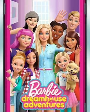 Barbie Dreamhouse Adventures (Serie de TV)