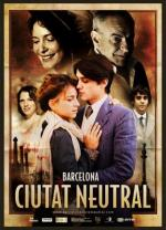 Barcelona Neutral City (TV Miniseries)