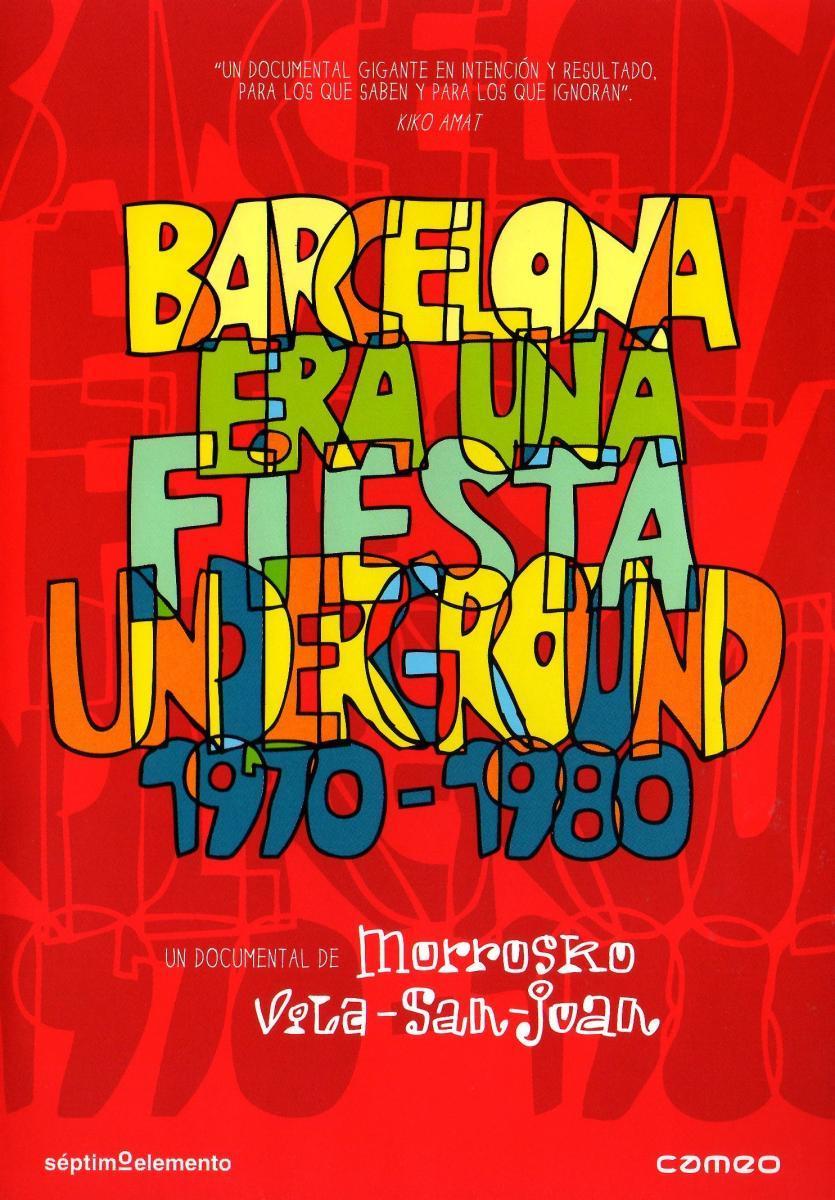 barcelona era una fiesta underground