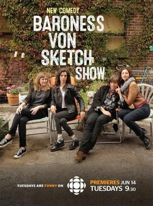 Baroness Von Sketch Show (Serie de TV)