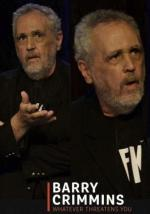 Barry Crimmins: Whatever Threatens You (TV)