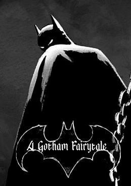 Batman: A Gotham Fairytale (C)