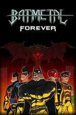 Batmetal Forever (S)
