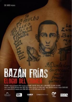 Bazan Frias: praise of the crime
