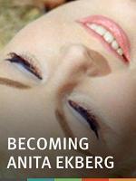 Becoming Anita Ekberg (C)