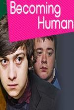 Becoming Human (Serie de TV)