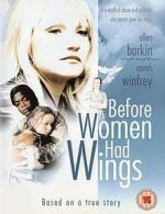 Before Women Had Wings (TV)