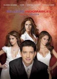 Bellezas indomables (TV Series) (Serie de TV)