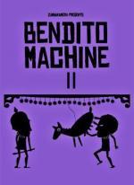 Bendito Machine II (The Spark of Life) (C)
