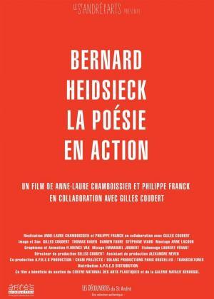 Bernard Heidsieck, la poésie en action