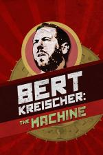 Bert Kreischer: The Machine (TV)