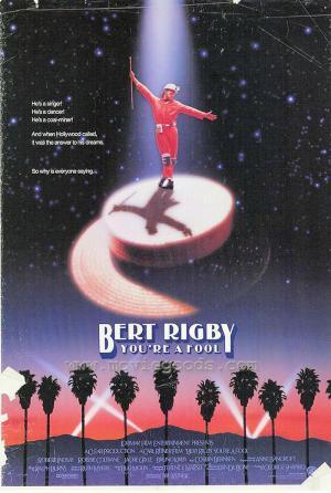 Bert Rigby, estás loco