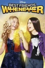 Best Friends Whenever (Serie de TV)