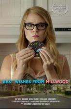 Los mejores deseos desde Millwood (C)