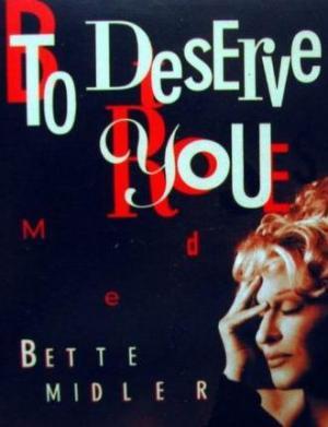 Bette Midler: To Deserve You (Vídeo musical)