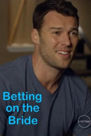 Betting on the Bride (TV)
