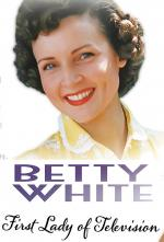 Betty White: First Lady of Television (TV)