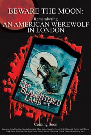 Cuidado con la luna: Recordando 'Un hombre lobo americano en Londres'