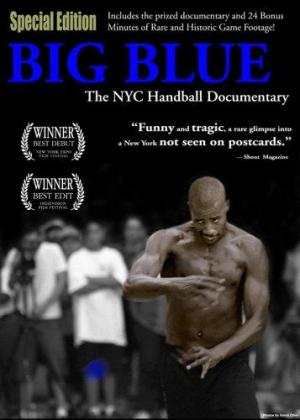 Big Blue: The NYC Handball Documentary