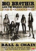 Big Brother and the Holding Company: Come Up the Years (TV)