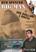 Big Man: 395 dollari l'oncia (TV)
