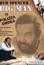 Big Man: Polizza droga (TV)