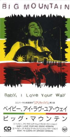 Big Mountain: Baby, I Love Your Way (Vídeo musical)