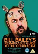 Bill Bailey's Remarkable Guide to the Orchestra (TV)