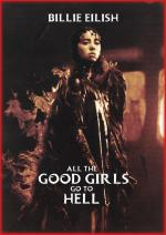 Billie Eilish: All the Good Girls Go to Hell (C)