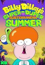 Billy Dilley's Super-Duper Subterranean Summer (Serie de TV)