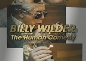 Billy Wilder: The Human Comedy (TV)