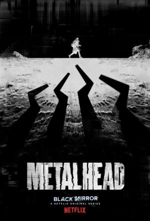 Black Mirror: Metalhead (TV)