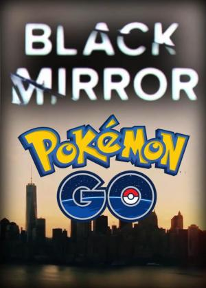 Black Mirror: Pokémon Go (C)