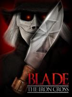 Blade the Iron Cross