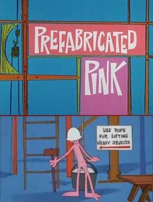 Blake Edwards' Pink Panther: Prefabricated Pink (C)