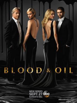 Blood and Oil (Serie de TV)
