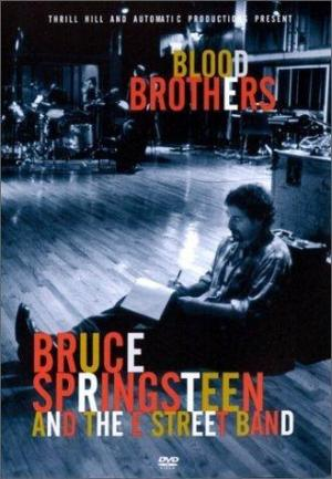 Blood Brothers: Bruce Springsteen and the E Street Band