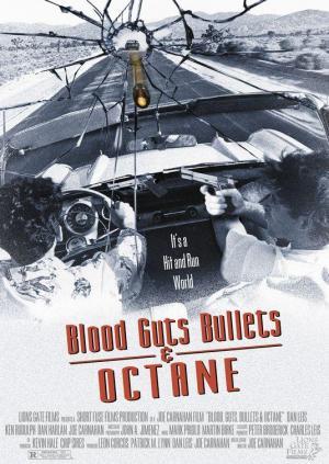 Sangre, balas y gasolina