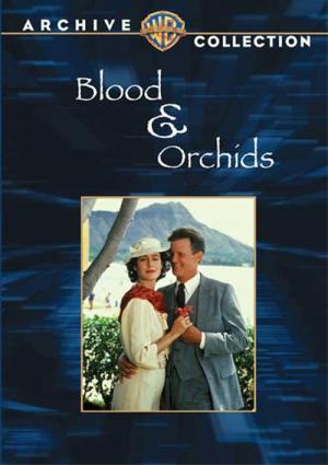 Blood & Orchids (TV)