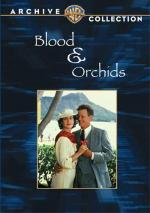Blood & Orchids (TV)