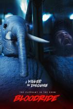 Bloodride: The Elephant in the Room (TV)
