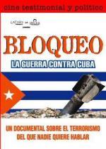 Bloqueo, la guerra contra Cuba