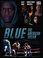 Blue: The American Dream
