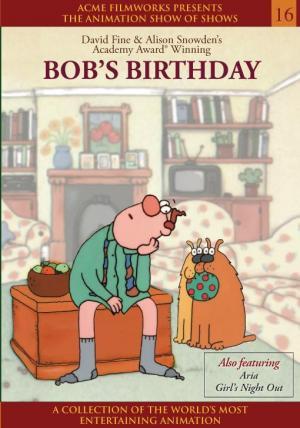 El cumpleaños de Bob (C)